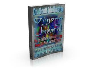 Orgone Uncovered By Dr. Scott McQuate