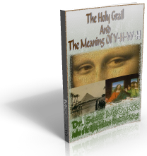 The Holy Grail And The Meaning Of YHWH By Dr. Scott McQuate